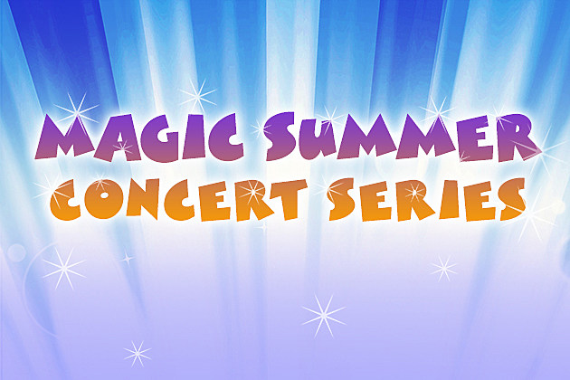Magic Summer Concert Series